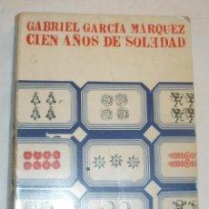 Libros de segunda mano: GABRIEL GARCÍA MÁRQUEZ - CIEN AÑOS DE SOLEDAD (1ª EDICIÓN EN ESPAÑA). Lote 49059196