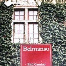 Libros de segunda mano: BELMANSO. PHIL CAMINO . PLATAFORMA .ED. Lote 49111488