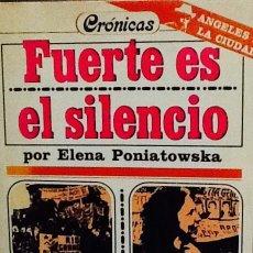 Livres d'occasion: FUERTE ES EL SILENCIO. ELENA PONIATOWSKA. Lote 49179581