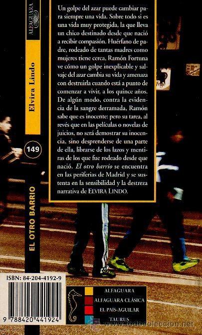 Libros de segunda mano: EL OTRO BARRIO - ELVIRA LINDO. EDITORIAL ALFAGUARA DEBOLSILLO, 1999 - Foto 3 - 49227337