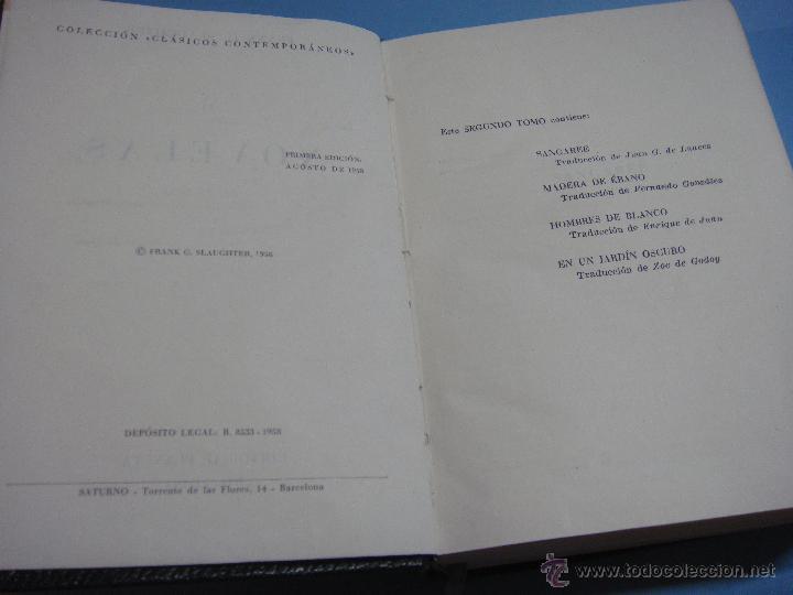 Libros de segunda mano: LIBRO. NOVELAS. TOMO II. FRANK G. SLAUGHTER. 1ª EDICIÓN 1958. SANGAREE. MADERA DE ÉBANO. HOMBRES DE - Foto 2 - 49272595