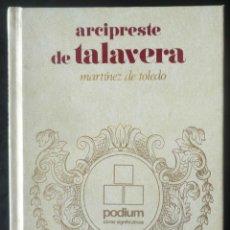 Libros de segunda mano: EL ARCIPRESTE DE TALAVERA. DE MARTINEZ DE TOLEDO. Lote 49282348