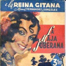 Libros de segunda mano: FERNÁNDEZ Y GONZÁLEZ : LA REINA GITANA - LA MAJA SOBERANA (1942). Lote 49316480