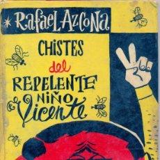 Libros de segunda mano: LIBRO-CHISTES DEL REPELENTE NIÑO VICENTE-RAFAEL AZCONA-TAURUS-1957-HUMOR GRAFICO-LA CODORNIZ. Lote 49369956