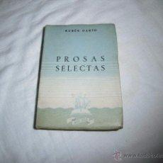 Libros de segunda mano: PROSAS SELECTAS RUBEN DARIO.COLECCION MAS ALLA.AFRODISIO AGUADO MADRID 1944. Lote 49413502