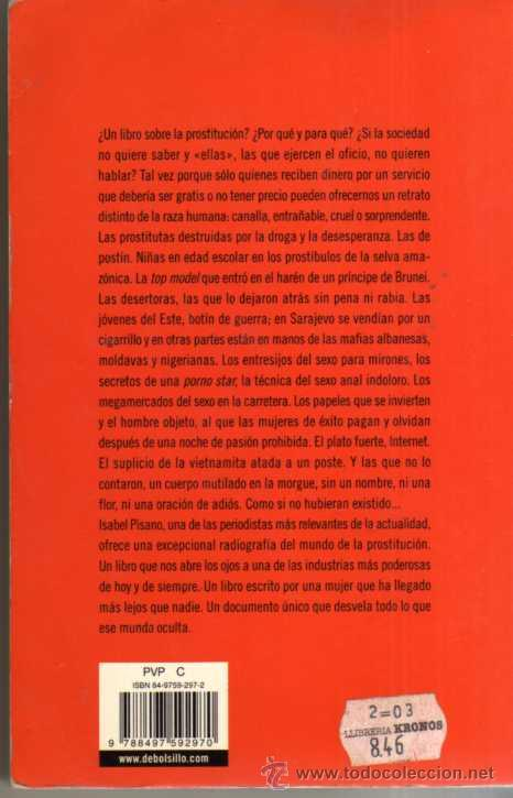 Libros de segunda mano: YO PUTA - HABLAN LAS PROSTITUTAS - ISABEL PISANO - DE BOLSILLO 2003 - Foto 2 - 49482455