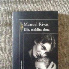 Libros de segunda mano: ELLA MALDITA ALMA MANUEL RIVAS. Lote 49487927