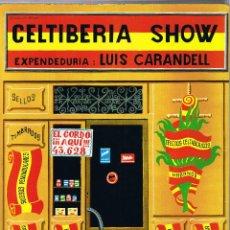 CELTIBERIA SHOW - EXPENDEDURIA LUIS CARANDELL