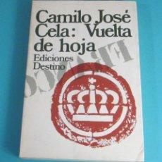 Libros de segunda mano: VUELTA DE HOJA. CAMILO JOSÉ CELA. 1ª EDICIÓN 1981. Lote 49515206