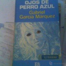 Libros de segunda mano: GABRIEL GARCÍA MÁRQUEZ - OJOS DE PERRO AZUL. Lote 49540844