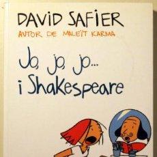 Libros de segunda mano: SAFIER, DAVID - JO, JO, JO I SHAKESPEARE - EMPÚRIES 2011. Lote 30973430