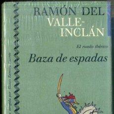 Libros de segunda mano: VALLE INCLÁN : EL RUEDO IBÉRICO - BAZA DE ESPADAS (ICÍRCULO, 1991) AÚN PRECINTADO. Lote 49545585