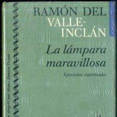 Libros de segunda mano: VALLE INCLÁN : LA LÁMPARA MARAVILLOSA - EJERCICIOS ESPIRITUALES (ICÍRCULO, 1991) AÚN PRECINTADO. Lote 49545646