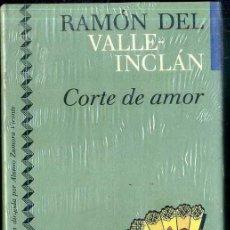 Libros de segunda mano: VALLE INCLÁN : CORTE DE AMOR (ICÍRCULO, 1991) AÚN PRECINTADO. Lote 49545727