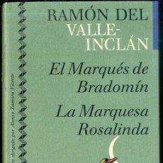 Libros de segunda mano: VALLE INCLÁN : EL MARQUÉS DE BRADOMÍN - LA MARQUESA ROSALINDA (ICÍRCULO, 1991) . Lote 49545843
