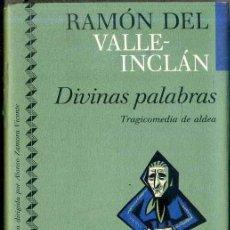 Libros de segunda mano: VALLE INCLÁN : DIVINAS PALABRAS - TRAGICOMEDIA DE ALDEA (ICÍRCULO, 1991) . Lote 49546078