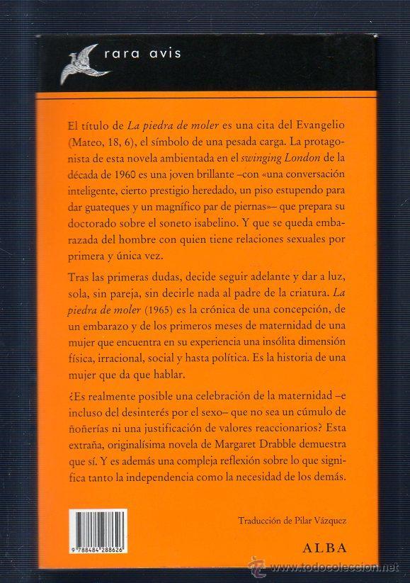 Libros de segunda mano: LA PIEDRA DE MOLER. MARGARET DRABBLE. Nº11. EDITORIAL ALBA. - Foto 2 - 49556728