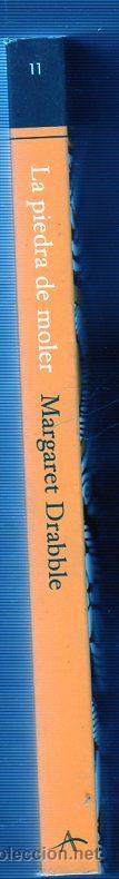 Libros de segunda mano: LA PIEDRA DE MOLER. MARGARET DRABBLE. Nº11. EDITORIAL ALBA. - Foto 3 - 49556728