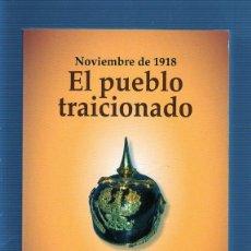 Libros de segunda mano: EL PUEBLO TRAICIONADO. NOVIEMBRE DE 1918. ALFRED DÖBLIN. EDHASA.. Lote 49571693