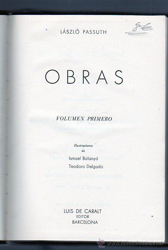 OBRAS. LÁSZLÓ PASSUTH. VOLUMEN PRIMERO. LUIS DE CARALT EDITOR. BARCELONA. (Libros de Segunda Mano (posteriores a 1936) - Literatura - Narrativa - Otros)