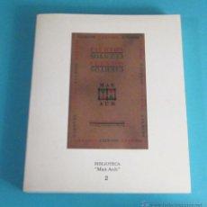 Libros de segunda mano: CIERTOS CUENTOS. MAX AUB. BIBLIOTECA MAX AUB TOMO 2. ILUSTRADO. Lote 49645525