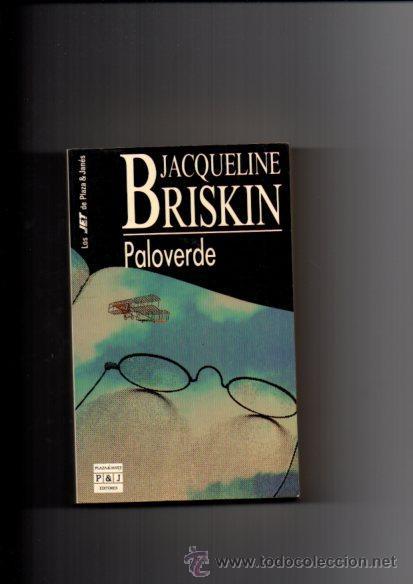 PALOVERDE - JACQUELINE BRISKIN - P&J 1993 (Libros de Segunda Mano (posteriores a 1936) - Literatura - Narrativa - Otros)