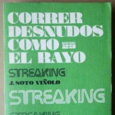 Libros de segunda mano: CORRER DESNUDOS COMO EL RAYO - STREAKING. Lote 49766862