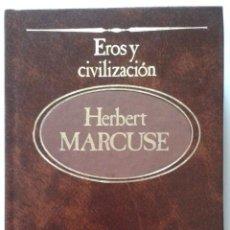 Libros de segunda mano: LIBRO EROS Y CIVILIZACION DE HERBERT MARCUSE. Lote 49781701