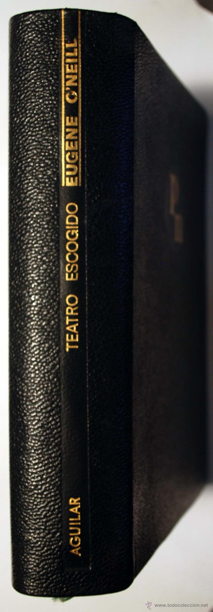 EUGENE O´NEILL. TEATRO ESCOGIDO. AGUILAR. (Libros de Segunda Mano (posteriores a 1936) - Literatura - Narrativa - Otros)