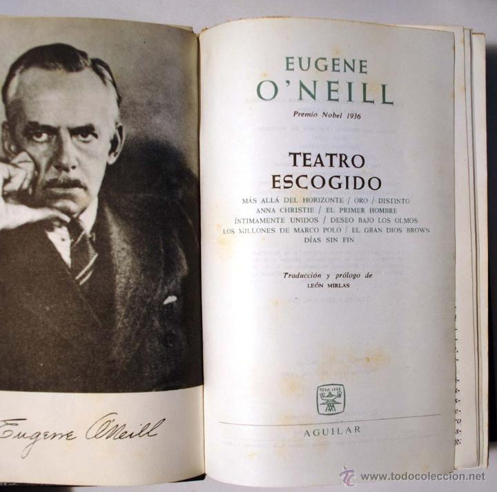 Libros de segunda mano: EUGENE O´NEILL. TEATRO ESCOGIDO. AGUILAR. - Foto 6 - 49782821