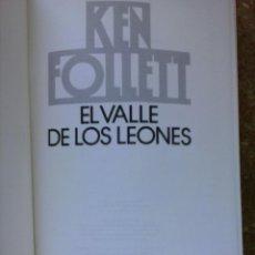 Libros de segunda mano: EL VALLE DE LOS LEONES (1988) / KEN FOLLETT. CÍRCULO DE LECTORES.. Lote 49844521