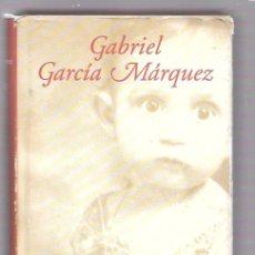 Libros de segunda mano: VIVIR PARA CONTARLA. GABRIEL GARCÍA MÁRQUEZ. CÍRCULO LECTORES. 2002. Lote 49918721