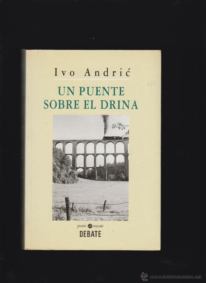 IVO ANDRIC THE BRIDGE ON THE DRINA PDF