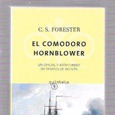 Libros de segunda mano: EL COMODORO HORNBLWER. C.S. FORESTER. EDHASA. Nº354. 2010. Lote 49938079