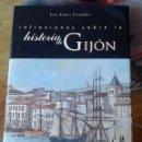 Libros de segunda mano: REFLEXIONES SOBRE LA HISTORIA DE GIJÓN LUIS SUAREZ FERNANDEZ. Lote 49995752