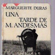 Libros de segunda mano: UNA TARDE DE M. ANDESMAS. MARGUERITE DURAS. EDIT. SEIX BARRAL, S.A. BARCELONA, 1963.. Lote 50115518