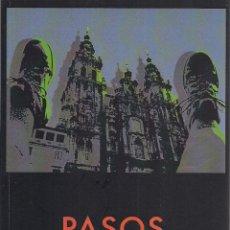 Libros de segunda mano: EMILIO PEDRO GÓMEZ : PASOS (DIARIO LÍRICO DEL CAMINO DE SANTIAGO). HUERGA & FIERRO EDS, 2013 . Lote 50153837