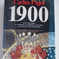 Libros de segunda mano: CARLOS PUJOL 1900. Lote 50185769