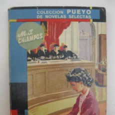 Libros de segunda mano: EL SILENCIO - M.J. CHIAMPOS - COLECCIÓN PUEYO Nº 418 - EDITORIAL PUEYO - AÑO 1951.. Lote 50204777