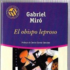 Libros de segunda mano: EL OBISPO LEPROSO. GABRIEL MIRÓ. BIBLIOTECA EL MUNDO. Nº86. BIBLIOTEX. 2001. Lote 50227301