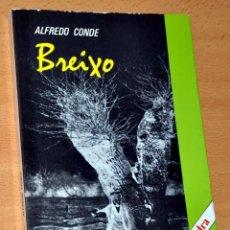 Libros de segunda mano: BREIXO - DE ALFREDO CONDE - EDICIONES CÁTEDRA - AÑO 1981. Lote 51417299