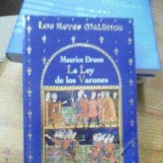Livros em segunda mão: LIBRO LA LEY DE LOS VARONES MAURICE DRUON LIBRO LOS REYES MALDITOS L-9000. Lote 50385381