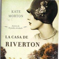 Libros de segunda mano: KATE MORTON : LA CASA DE RIVERTON. (TRADUCCIÓN DE LUISA BOROVSKY. PUNTO DE LECTURA, 2011) . Lote 50527025