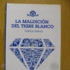 Libros de segunda mano: LA MALDICIÓN DEL TIGRE BLANCO (PAPERBACK) CARLOS SALEM, VOL 2 - 1ª ED. 2013. Lote 50575909