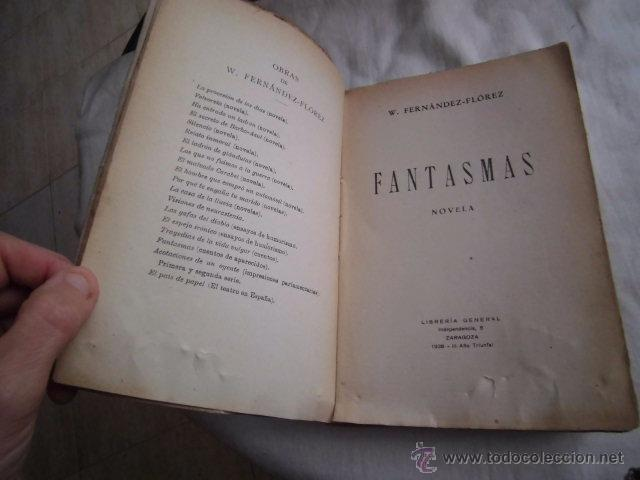 Libros de segunda mano: FANTASMAS W.FERNANDEZ-FLOREZ.LIBRERIA GENERAL ZARAGOZA 1938 - Foto 3 - 50583750