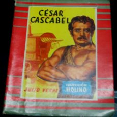 Libros de segunda mano: CÉSAR CASCABEL JULIO VERNE EDIT MOLINO AÑO 1956. Lote 50619430