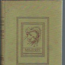 Libros de segunda mano: MUJERES, AMORES DESVANECIDOS, G.LENOTRE, ED. JUVENTUD BARCELONA 1940, ENC. TELA ED., 200 PÁGS. Lote 50683616