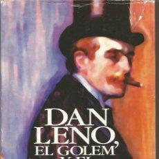Libros de segunda mano: PETER ACKROYD. DAN LENO, EL GOLEM Y EL MUSIC HALL. EDHASA. Lote 50756586