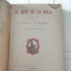 Libros de segunda mano: EL NIÑO DE LA BOLA . Lote 50763429