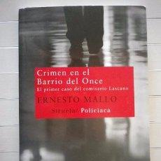 Libros de segunda mano: MALLO, ERNESTO - CRIMEN EN EL BARRIO DEL ONCE. Lote 50817551